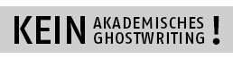 Kein akademisches Ghostwriting